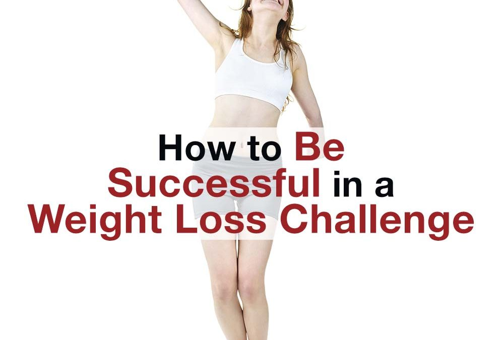 How to Be Successful in a Weight Loss Challenge