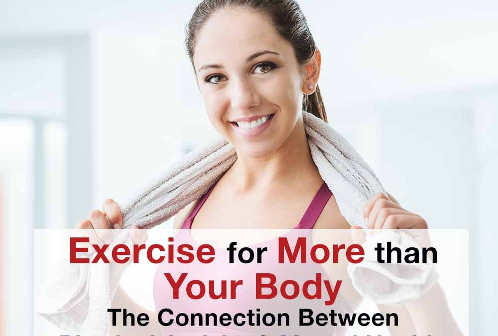 Exercise for More Than Your Body