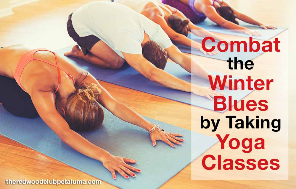 Combat the Winter Blues by Taking Yoga Classes
