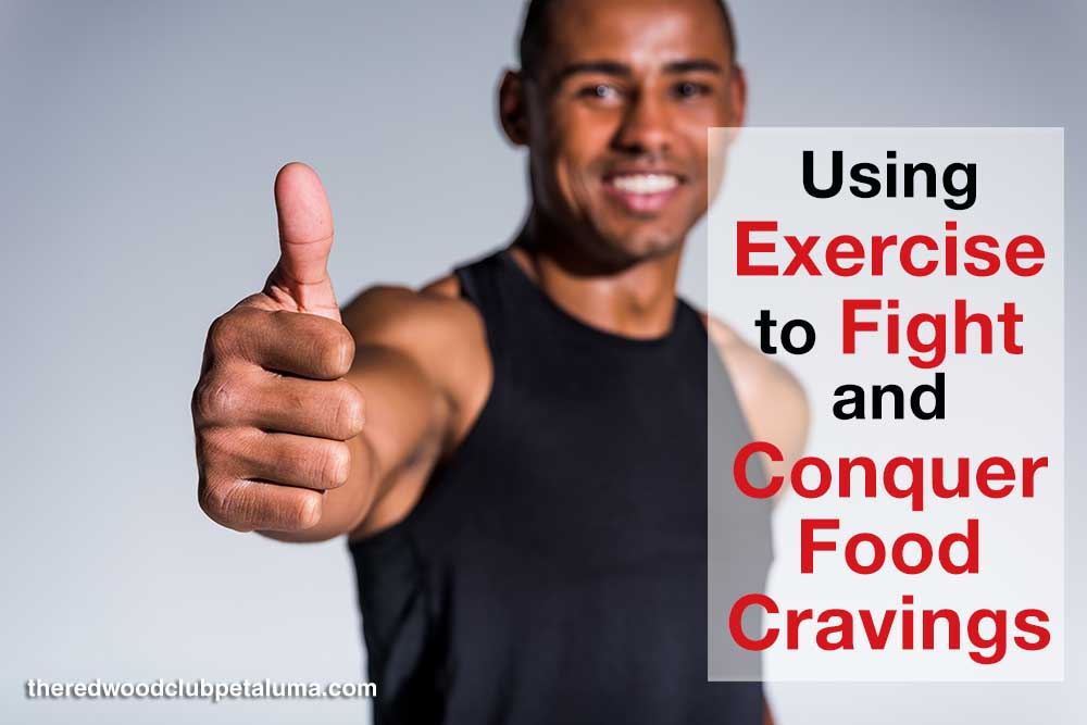 Using Exercise to Fight and Conquer Food Cravings